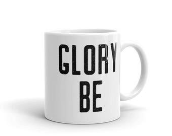 Glory Be Prayer Mug - Catholic Coffee Cup - Inspirational Christian Gift
