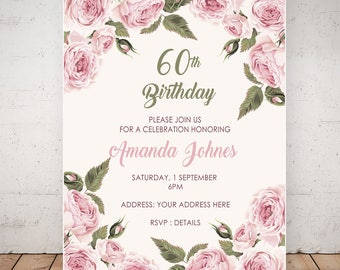 Floral Invitations. Birthday Invitations for Women. 60th Birthday Invitations. Any Age Invitations. Custom Birthday Invitation. Digital File