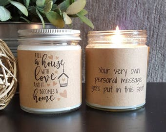 Soy Candle, Fill a House with Love, Candle Gift, New Home Gift, Housewarming Gift, Personalized Candle Gift, 8 oz soy candle gifts,
