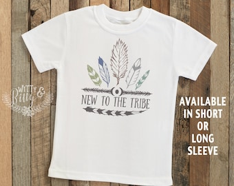 New To The Tribe Kids Shirt, Boho Kids Shirt, Rustic Kids Shirt, Hipster Kids Shirt, Cute Kids Shirt, Boho Kids Tee - T216N