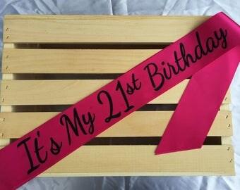 21st Sash, It's My 21st Birthday Sash, 21st Birthday Party, Finally 21, 21st Birthday Sash, Twenty One Sash, Personalized Sash