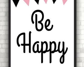 "Poster Print ""be happy"""