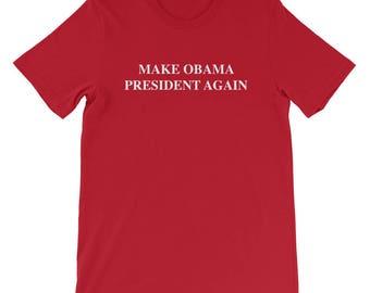 Make Obama President Again T-shirt