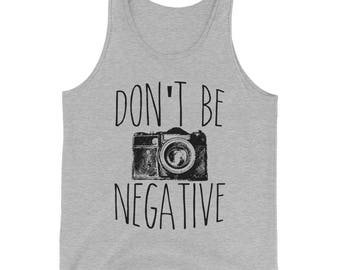 Don't Be Negative Funny Photography Men's Tank Top