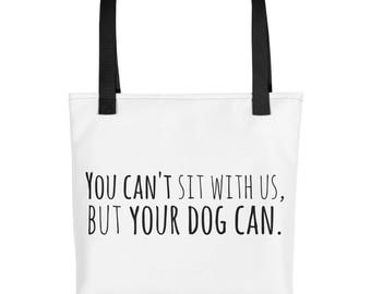 You Can't Sit With Us Tote Bag- BLACK font
