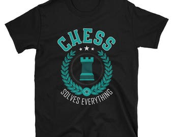 Chess Solves Everything T-Shirt, Funny Chess Shirt, Chess Gift, Gift for Chess Lovers, Chess Apparel, Chess TShirt