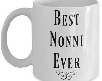 Nonni Coffee Mug - Best Nonni Ever - Nonni Mug
