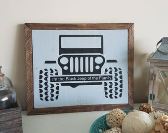 I'm the Black Jeep of the family framed painting
