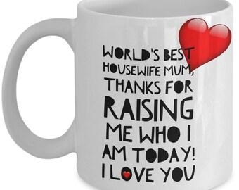 World's Best HOUSEWIFE MUM! White Coffee Mug, Housewife mum's Gift, Housewife Mum's keepsake, Housewife Mum's present.