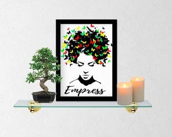 Empress/Instant Digital Download Printable/Uplifting Print/Butterfly Home Wall Art Decor