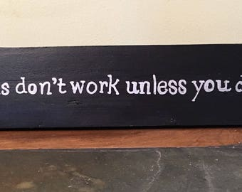 handpainted reclaimed wood inspirational sign