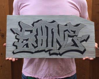 "Original ""Shine"" Graffiti Handmade Sign"