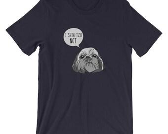 I Shih Tzu Not T-Shirt | Funny Dog Joke Tee | Funny Dog Lovers Pun Shirt