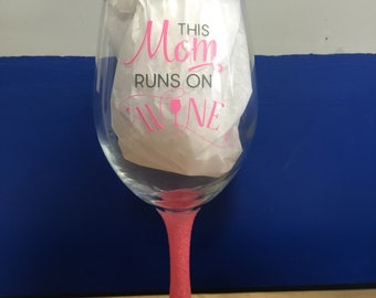 This mom runs on wine glittered stem wine glass
