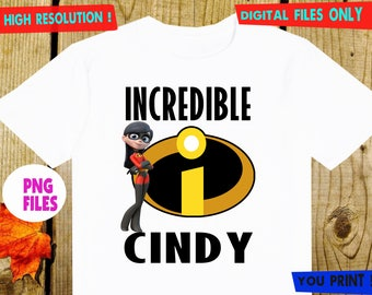 The Incredibles, Iron On Transfer, The Incredibles DIY Iron On Transfer, Girl Birthday Shirt DIY. Digital Files, Personalize, PNG Files.