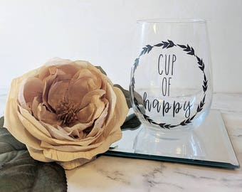 Cup of Happy Wine Glass // Drinkware // Gift for Her // Wine Glass // Floral Wreath // Inspirational // Wine // Bridesmaids Gifts // Wedding