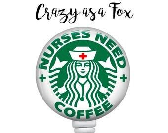 Nurses Need Coffee Retractable Badge Holder, Badge Reel, Lanyard, Stethoscope ID Tag,  Nurse, RN  Gift