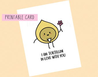I Am Tortellini In Love With You | Valentines Card, Anniversary, Funny Card, Puns Card, Puns, Love Card, Pun, Funny, Cute, Valentines Day,