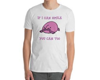 Blobfish Sea Creature If I Can Smile You Can Too Happy Fish Ugly Sea Unhappy Crying Creature Short-Sleeve Unisex T-Shirt