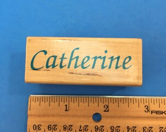 Catherine, Wood Mount Rubber Stamp