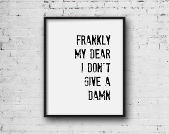 Frankly my dear i dont give a damn print