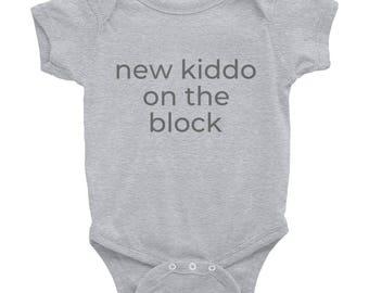 New Kiddo on the Block- Infant Bodysuit
