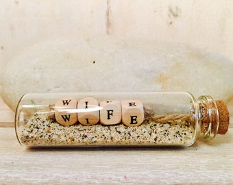 "Little message in a bottle ""WIFE"""