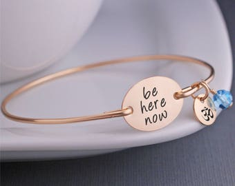 Gold Be Here Now Bangle Bracelet, Personalized Yogi Gift, Jewelry for Yoga Lover, Inspirational Jewelry