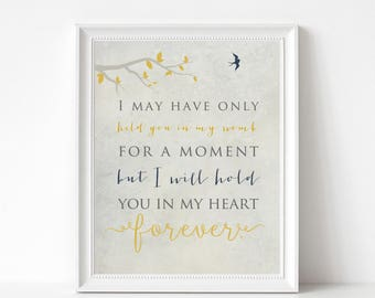 Infant Loss, Death of Loved One, Miscarriage Print - In Memory of Baby - I May Have Only Held You for a Moment