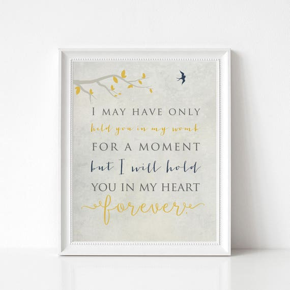 Miscarriage Sympathy Print - Pregnancy Loss Gift, In Memory of Baby, I May Have Only Held You for a Moment