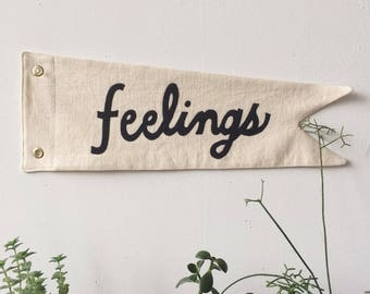 Ivory FEELINGS Pennant, flag, wall hanging, heirloom, minimal, college dorm, emotions, linen, appliqué, felt, quote, art, decor, nursery