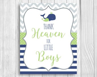 Thank Heaven for Little Boys Printable 5x7, 8x10 Boy's Whales Baby Shower Sign, Nursery Art - Navy Blue, Green, Gray - Instant Download