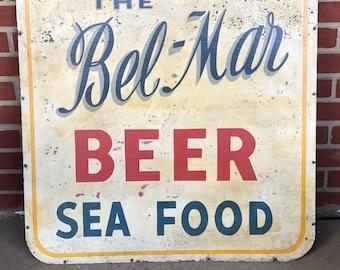 Old Metal Handpainted Restaurant Sign - The Bel-Mar - BEER -Sea Food