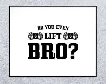 home gym decor - printable art - craft room sign - yarn poster - wall art - typography print - yarn humor - do you even lift bro - gym sign