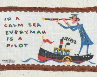Vintage Cocktail Textile Funny Saying In a Calm Sea Everyman is a Pilot