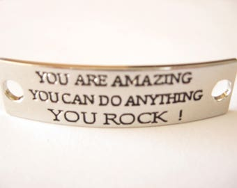 Inspirational Connector Link Plate for Making DIY Bracelets You are Amazing You can do Anything You Rock! Silver Color