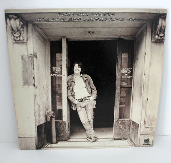 Vintage Billy Joe Shaver Old Five and Dimers Like Me Promo LP Record Album on Monument MG-7621