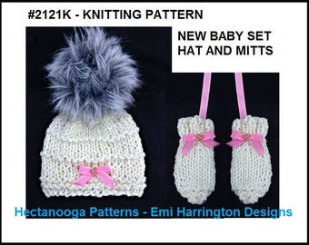 Hat Knitting PATTERN - New Baby Set, Hat and Mittens, Baby Shower Gift, quick and easy to knit, beginner easy, #2121K - Hectanooga Patterns
