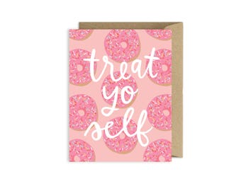Treat Yo Self Donut Birthday Card