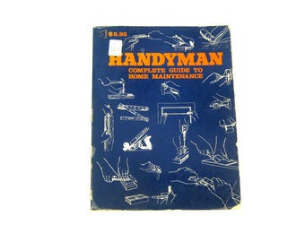 Handyman Book Complete Guide to Home Maintenance 1973 Edition Softcover Book GS Tools Woodworking Lumber Electricity DIY Do it Yourself