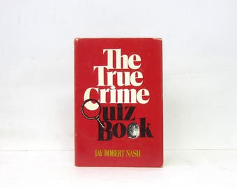 The True Crime Quiz Book by Jay Robert Nash Hardcover 1981 Unused