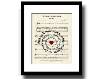 From The Ground Up - Dan & Shay Spiral Song Lyric Sheet Music Art Print, Custom Gift, Anniversary, Wedding, Name and Date,  Music Wall Art