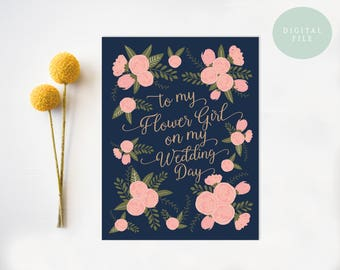 To my flower girl on my wedding day card flower girl Card Wedding Day Cards flower girl gift flower girl card INSTANT DOWNLOAD
