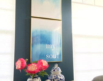 Be Still My Soul Ombre Watercolor DIGITAL Art Print Set 18x24