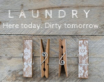 funny laundry photo print Photography clothespin wall home decor clothes pin, still life rustic laundromat inspirational saying text cute
