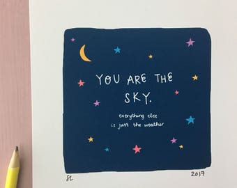 You Are The Sky - Hand Lettered Art Print