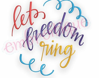 Let Freedom Ring with swirls  -Instant Download Machine Embroidery Design