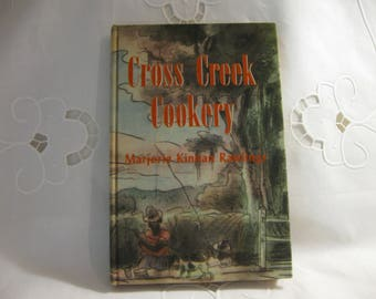 Vintage Cross Creek Cookery Marjorie Kinnan Rawlings Cook Book 1942  1st Ed. with A  Very Good+  Collectible  Recipes Stories  Illus.