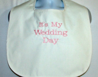 Adult Bib, Gag Gift For Bride, My Wedding Day, Bachelor Gift, Bridal Wedding Shower, Bridesmaid, No Shipping Fee, Ready To Ship AGFT 1088