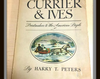 CURRIER and IVES PRINTMAKERS To The American People 1942 First Edition w Dust Jacket